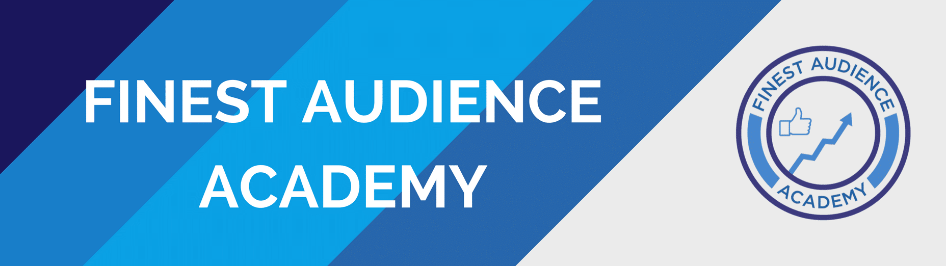 Finest Audience Academy